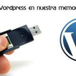 Tutorial: Cómo instalar WordPress en nuestra memoria USB…